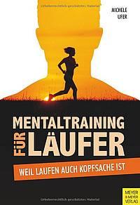 Laufbücher - Mentaltraining für Läufer